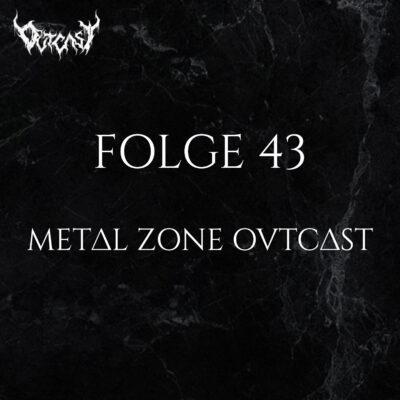 Folge 43   Metal Zone OVTCAST