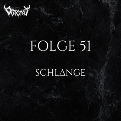 Folge 51 | Schlange