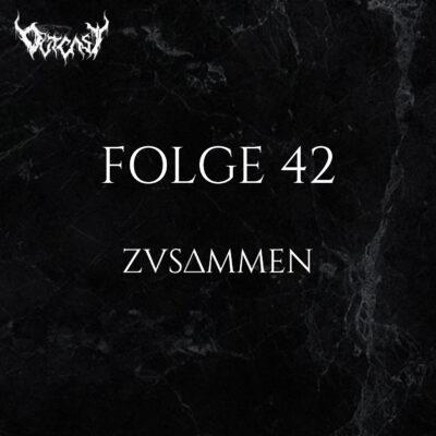 Folge 42 | Zusammen