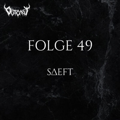 Folge 49 | Saeft